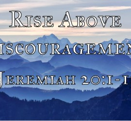 Rise Above Discouragement